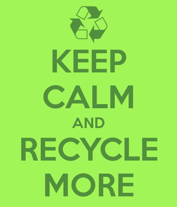 keep-calm-and-recycle-more